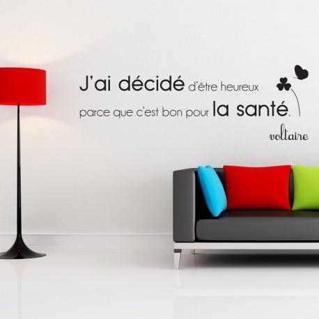 Sticker J'ai décidé d'être heureux...Voltaire