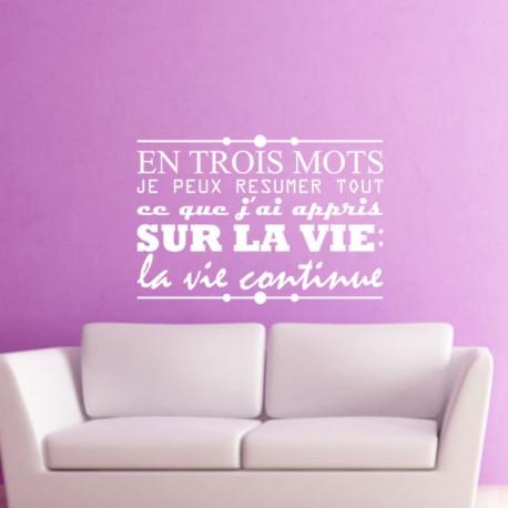 Sticker La vie continue