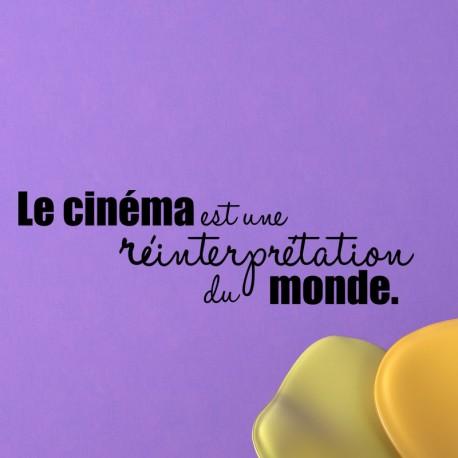 Sticker Le cinéma est une réinterpretation du monde