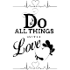 Sticker Do all things with love