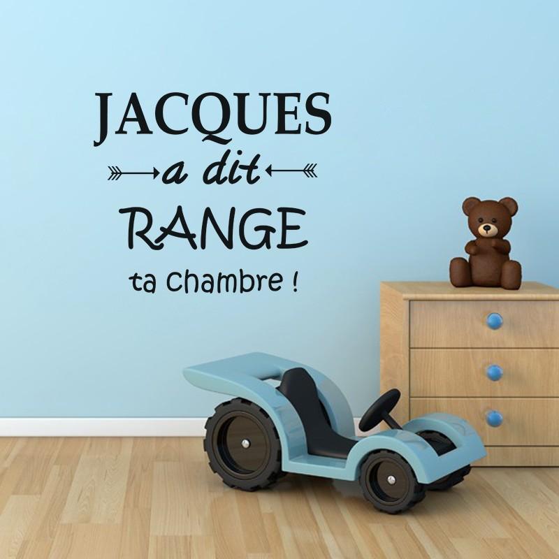 sticker jacques a dit range ta chambre pas cher stickers citations discount stickers muraux. Black Bedroom Furniture Sets. Home Design Ideas