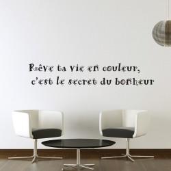 """Sticker """" Rêve ta vie en couleurs """""""
