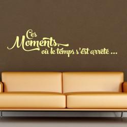 Sticker Ces moments, où le temps s'est arrêté