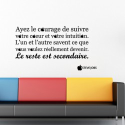 Sticker Ayez le courage - Stève Jobs
