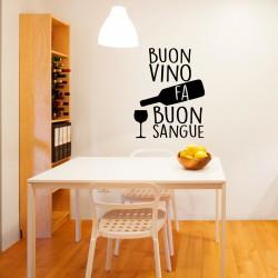 Sticker cuisine Buon vino fa buon sangue