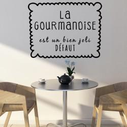 Sticker citation La gourmandise