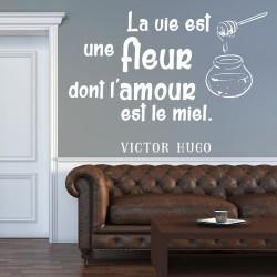 Sticker citation La vie est une fleur...