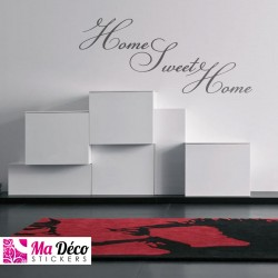 "Stickers Citation ""Home Sweet Home"""
